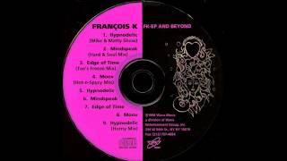 (1996) François K. - Hypnodelic [Mike Delgado & Matthias Heilbronn Horny RMX]
