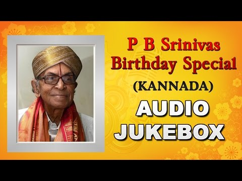 P.B. Srinivas Kannada Old Songs Collection | Birthday Special Jukebox
