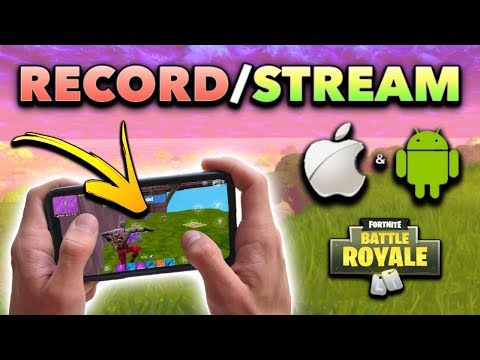 How to RECORD & STREAM Fortnite Mobile on iOS/Android! (FREE, No Computer)