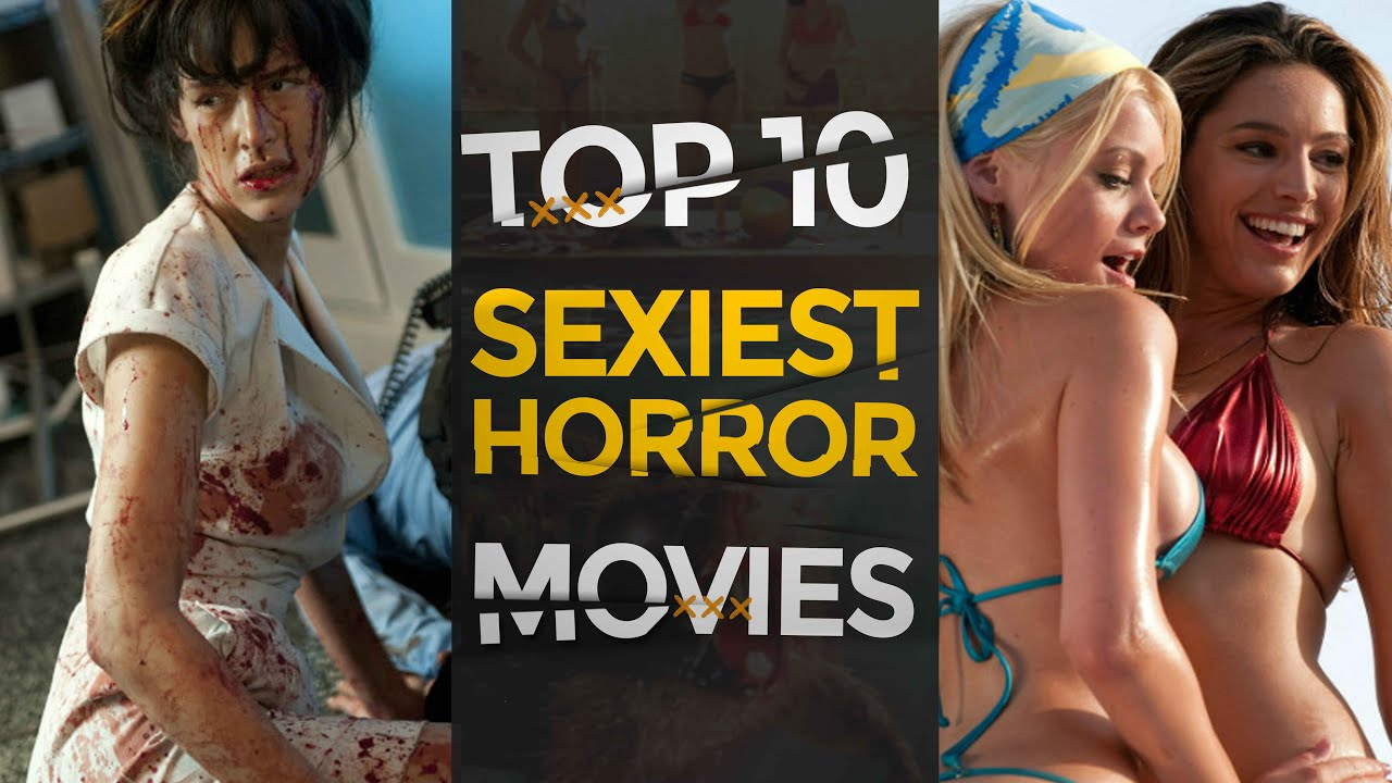 Download Top 10 Sexiest Horror Movies of All Time