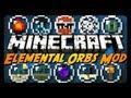 Minecraft Mod Review: ELEMENTAL ORBS!