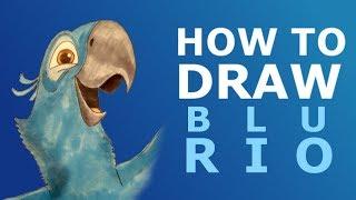 How to Draw Blu - Rio 2