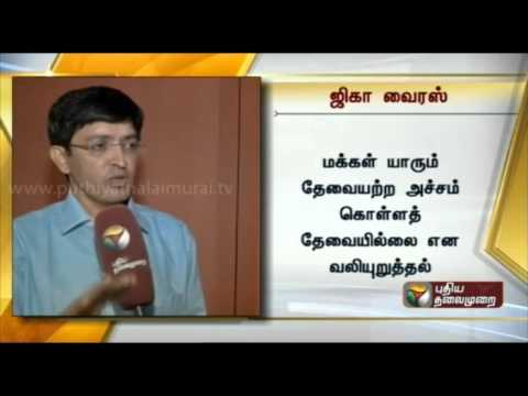 Tamilnadu Health Secretary in conversation with Puthiyathalaimurai on Zika virus