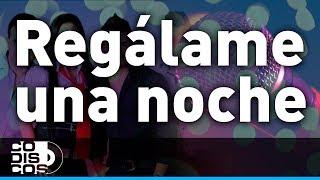 Regálame Una Noche, Los Inquietos - Karaoke