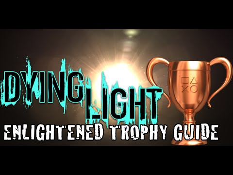 Dying Light - Enlightened! Trophy Guide (Blind 25 Enemies in the Light Trap in 3 days or less!)