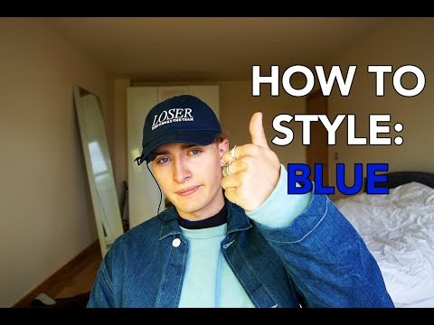 HOW TO STYLE: BLUE