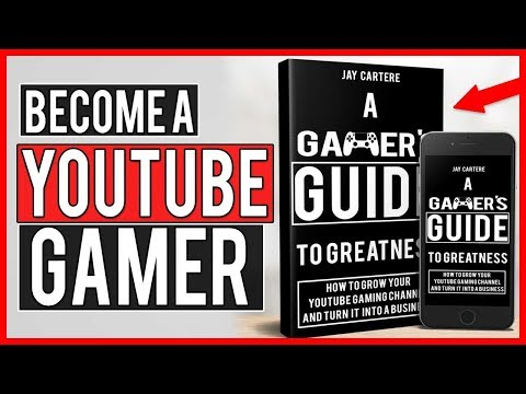 How To Become A Full-Time YouTube Gamer - Learn How To Grow Your YouTube Gaming Channel In 2018