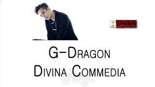 G-Dragon - Divina Commedia (Karaoke Lyrics ENGLISH/ROM/HAN)