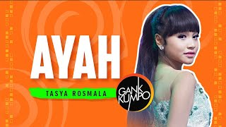 Download lagu Tasya Rosmala - Ayah [OFFICIAL]