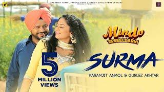 Surma | (Full HD) | Karamjit Anmol & Gurlez Akhtar | New Punjabi Songs 2019