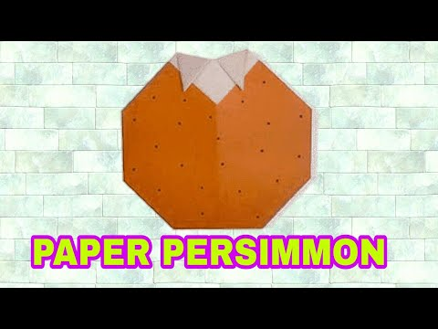How to make a  paper persimmon  |  Origami  Fruits
