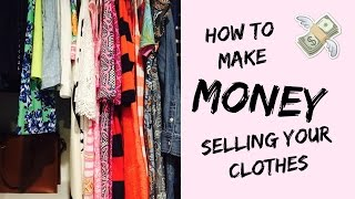 How to Make Money Selling Your Old Clothes