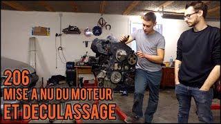[Peugeot 206] EP2 - Mise à nu du moteur et déculassage