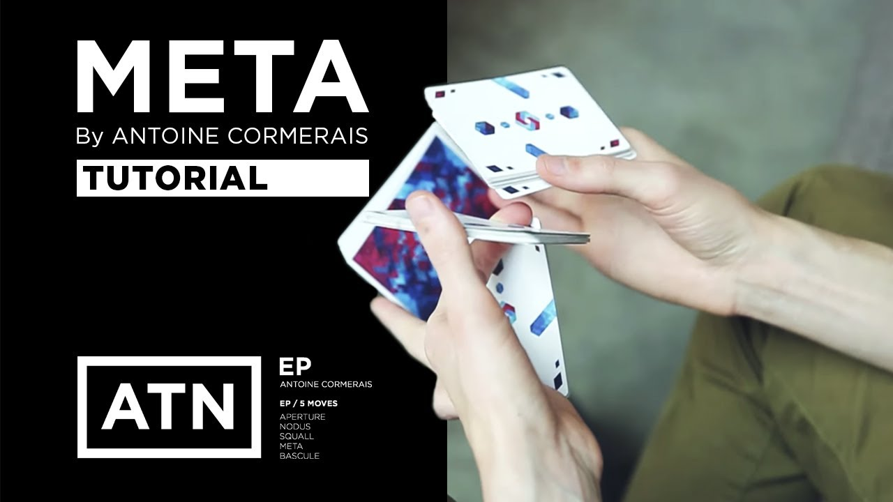 Tutorial: META by Antoine Cormerais | ATN EP | Cardistry Touch - YouTube