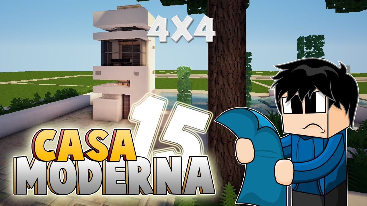minecraft vamos a construir casa moderna 15 4x4