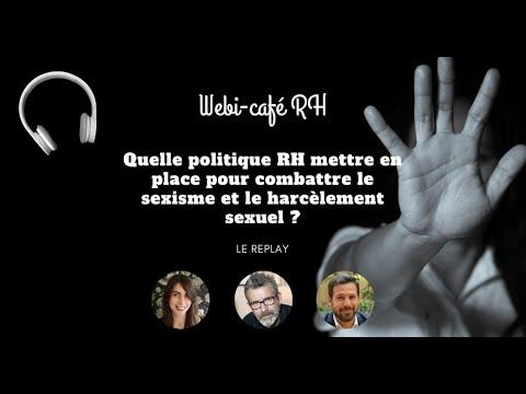 Download Replay webi café RH : Harcèlement sexuel et sexisme en entreprise