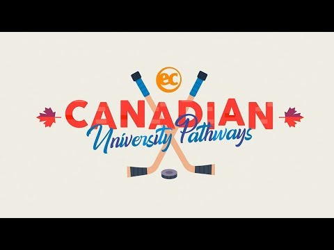 Canadian University Pathways From EC English. Study In Canada, Stay In Canada!