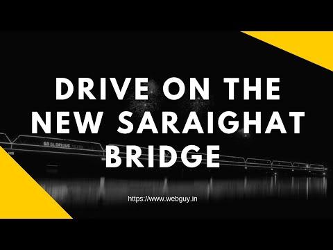 New Saraighat Bridge Night Drive | Guwahati | Awesome Assam | Assam Tourism