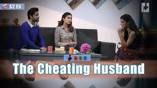 SIT | PKP | THE CHEATING HUSBAND | S2E6 | Pooja Gor | Pracheen Chauhan