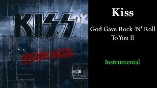 Kiss - God Gave Rock 'N' Roll To You II (Instrumental)