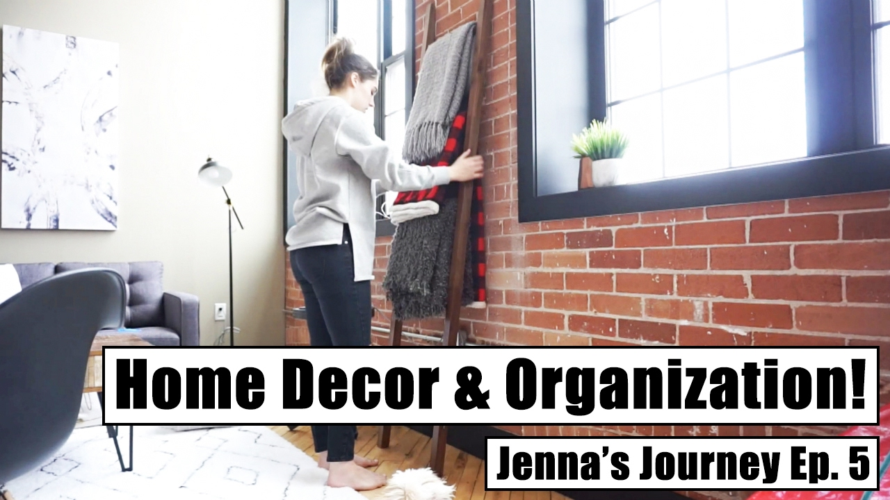 Home Decor Organization Jenna 39 S Journey Ep 5 Youtube