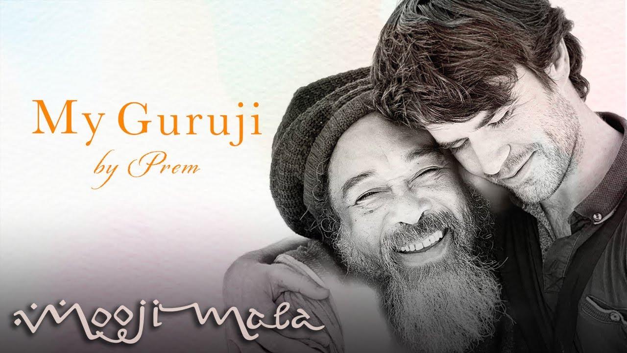 Prem – My Guruji (Guru Purnima tribute)