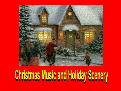 Christmas Music and Holiday Scenery HD