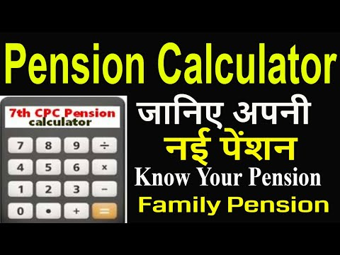 7th Pay_सिविल पेंशनर्स / फॅमिली पेंशनर्स  Know Your Pension_Pensioners News_Pension Calculator