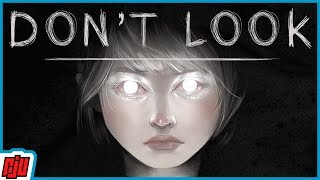 DON'T LOOK | Indie Horror Game | PC Gameplay Walkthrough