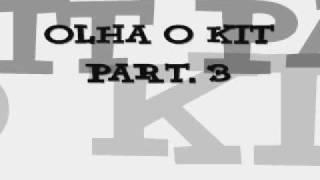 MC DEDE  - OLHA O KIT part. 3 ( DJ BRUNINHO F.Z.R )