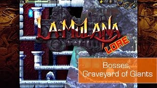 La-Mulana Lore- Graveyard of the Giants, Temple of Moonlight, Bosses