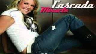 Cascada -  Miracle Sad Radio Mix (HQ) + mp3 download link