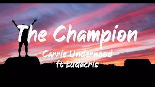 Carrie Underwood ft Ludacris - The Champion (Lyrics) | BUGG Lyrics