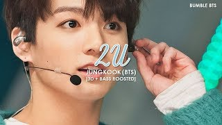 [3D+BASS BOOSTED] BTS (방탄소년단) JUNGKOOK - 2U (B-DAY COVER 170901) | bumble.bts