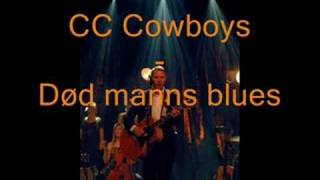 Død manns blues -  CC Cowboys
