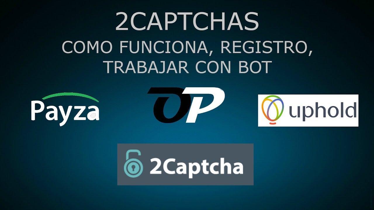 2CAPTCHAS, COMO FUNCIONA, REGISTRO, USAR BOT