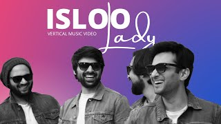 Isloo Lady (Pakistan's first Vertical Music Video) - Jasim Haider and The Pindi Boys