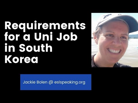 Basic Requirements to Get a University Job in South Korea