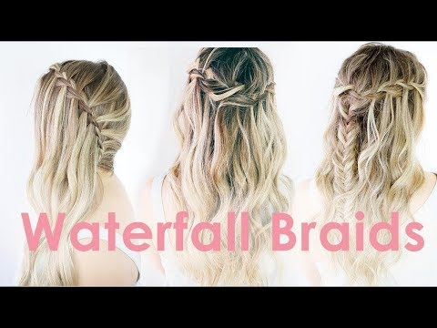 3 Ways to Waterfall Braid Hairstyle Tutorial