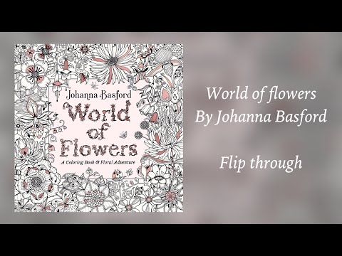 world-of-flowers-by-johanna-basford---flip-through