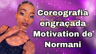 Coreografia engraçada da Nova música Motivation de Normani