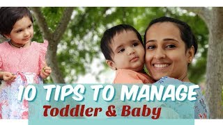 10 Tips to Manage or care for a Toddler and a Newborn |