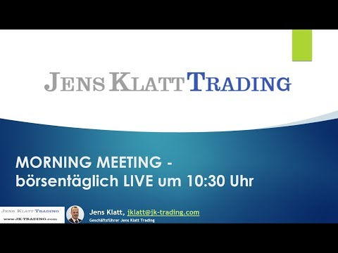 DAX und Devisen Trading 09.01.2019 (Morning Meeting)