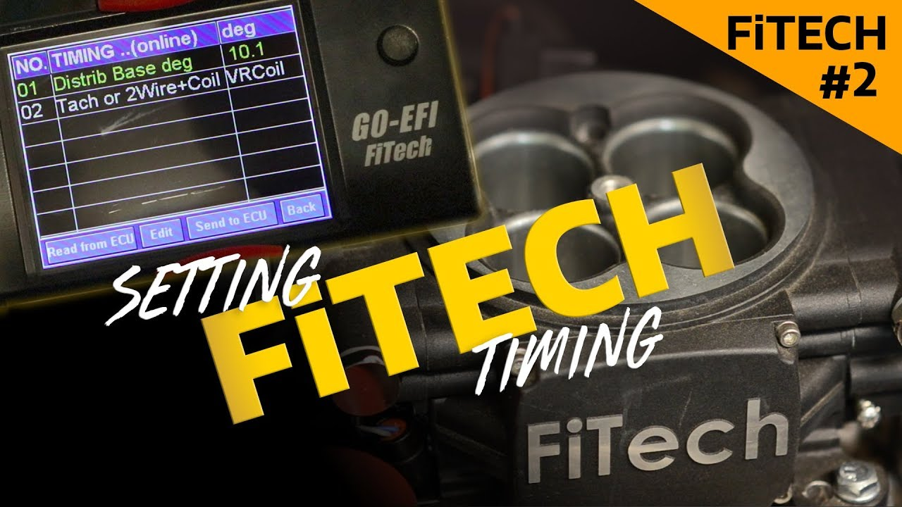 FiTech Tuning: Setting the timing