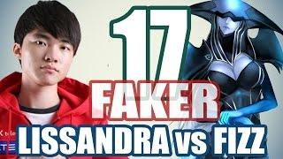 Stream cá nhân Faker - Lissandra vs Fizz 2016 - #17