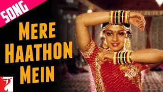 Mere Haathon Mein Nau Nau Choodiyan - Song - Chandni