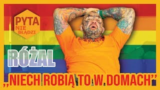 RÓŻAL ostro o feministkach, gejach i marszach LGBT
