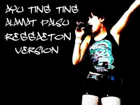 Ayu Ting Ting-Alamat Palsu(Reggaeton Mix)