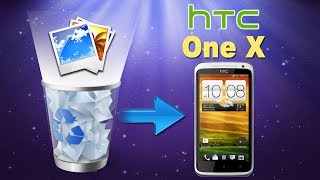[HTC One X Recovery]: How to Recover Deleted Photos/Pictures from HTC One X?