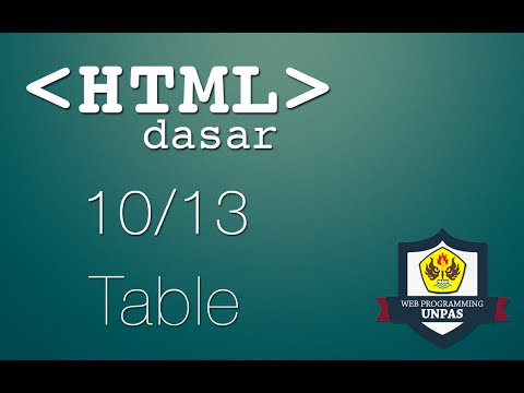 HTML Dasar : Table (10/13)